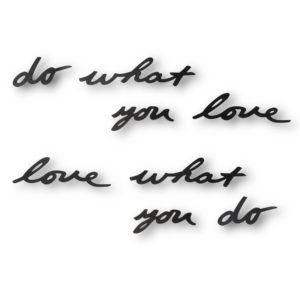 Декоративная надпись Do What You Love